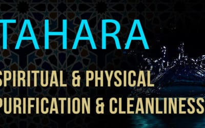 Purity: Tahara – Spiritual & Physical Cleanliness