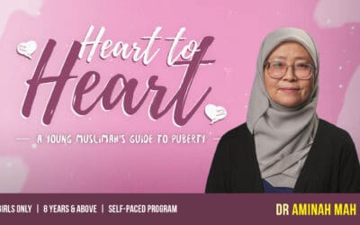 Heart to Heart – A Young Muslimah's Guide to Puberty